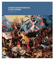 Karl Beveridge and Carole Condé: Condé and Beveridge: Class Works