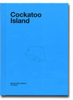 Ron Terada: Cockatoo Island