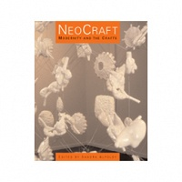 Sandra Alfoldy: NeoCraft: Modernity and the Crafts
