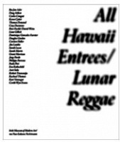 Liam Gillick and Carsten Holler: All Hawaii Entrees: Lunar Reggae