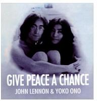 Give Peace A Chance: John Lennon & Yoko Ono