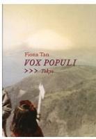 Fiona Tan: Vox Populi,Tokyo