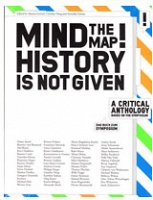 Marina Grzinic: Mind the Map! History is not given: A critical anthology based on the symposium