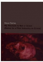 Steve Reinke: My Rectum is Not a Grave  (Notes to a Film Industry in Crisis)