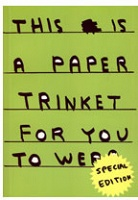 David Shrigley: This is a paper trinket for you to wear (Special Edition)