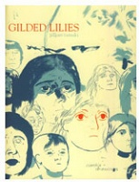 Jillian Tamaki: Gilded Lilies: Comics andDrawings