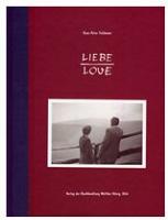 Hans-Peter Feldmann: Liebe/Love