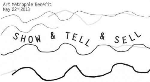 Art Metropole Benefit:Show & Tell & Sell
