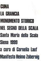 Cornelia Lauf: Cuna La Grancia...