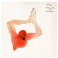 Coil; The Ape of Naples