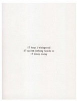 Terence Koh: 12 boys i whispered  17 secret nothing words to  17 times today