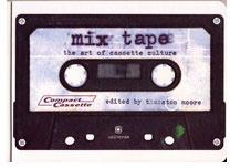 Mix Tape: The Art of Casette Culture