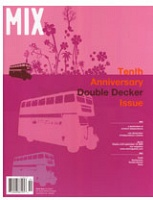 Mix Magazine 10th Anniversary Double Decker Issue