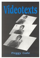 Peggy Gale: Videotexts