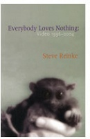 Steve Reinke: Everybody Loves Nothing : Video 1996 - 2004