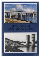 Benjamin Buchloh, Serge Guilbaut, and David Solkin: Modernism and Modernity : the Vancouver Conference Papers