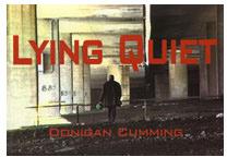 Donigan Cumming : Lying Quiet
