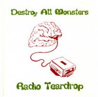 Mike Kelley and Jim Shaw: Destroy All Monsters - Radio Teardrop