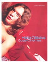 Hélio Oiticica: Quasi-Cinemas
