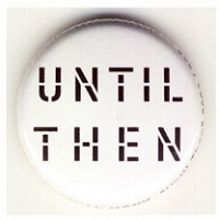 Jonathan Monk: Until Then