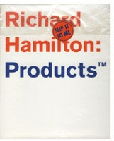 Richard Hamilton: Products