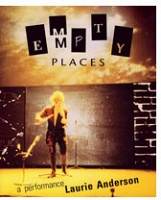 Laurie Anderson: Empty Places