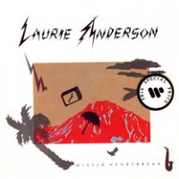 Laurie Anderson: Mister Heartbreak