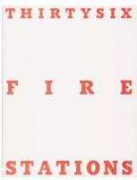 Yann Serandour: Thirty-Six Fire Stations - Serandour, Yann