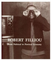 Robert Filliou: From Political to Poetical Economy