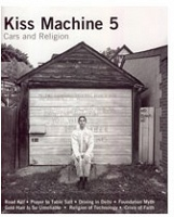 Paola Poletto: Kiss Machine 5: Cars and Religion