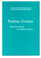 Rodney Graham: Vexation Island and Other Works