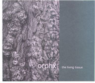 Orphx, Living Tissue CD