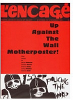 L'Encage: Up Against the Wall Motherposter