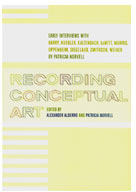 Recording Conceptual Art: Early Interviews with Barry, Huebler,