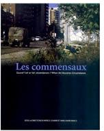 Les Commensaux: When Art Becomes Circumstance