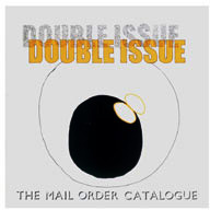 Double Issue: The Mail Order Catalogue