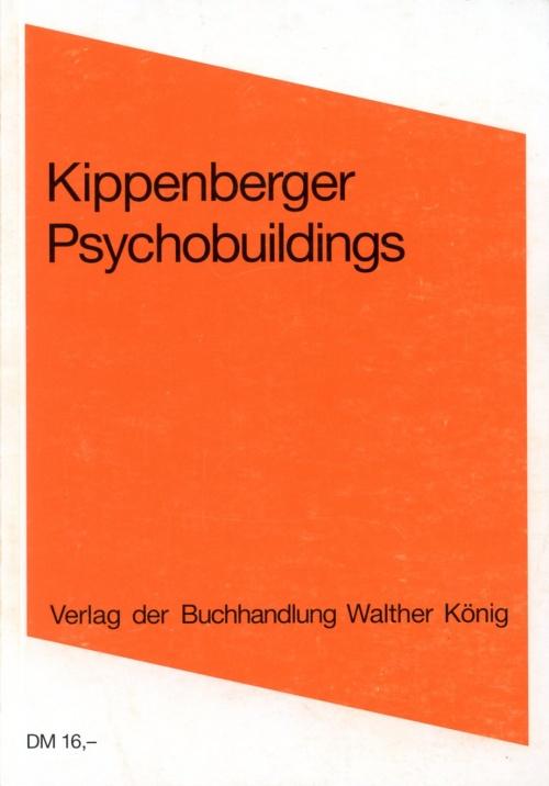 Psychobuildings - Kippenberger, Martin