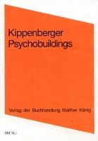 Martin Kippenberger:Psychobuildings