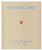 Richard Long: Selected Walks 1979-96