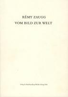 Remy Zaugg: Vom Bild ZurWelt