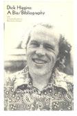 Dick Higgins: A Bio/Biography