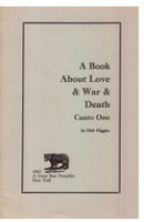 Dick Higgins: Great Bear Pamphlet:  A Book About Love and War, Canto One