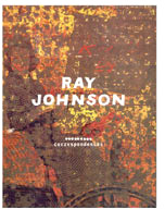 Ray Johnson: correspondences