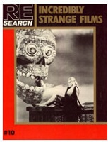 Andrea Juno and V. Vale : REsearch no.10: Incredibly Strange Films