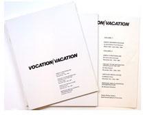 Vocation : Vacation