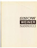 Michael Snow: Snow, Weiner,Nannucci