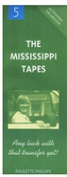 Paulette Phillips: Activating the Archive 5: The Mississippi Tapes