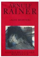 Arnulf Rainer: AlteMeister