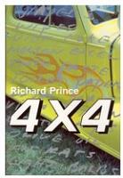 Richard Prince: 4X4