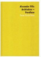 Alexander Pilis: Architecture:Parallaxe